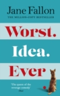 Worst Idea Ever : The Sunday Times Top 5 Bestseller - Book
