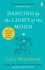 Dancing By The Light of The Moon : Over 250 poems to read, relish and recite - Book
