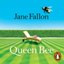 Queen Bee : The Sunday Times Bestseller and Richard & Judy Book Club Pick 2020 - eAudiobook