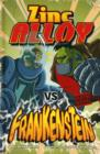 Zinc Alloy Vs Frankenstein - Book