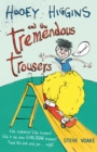 Hooey Higgins and the Tremendous Trousers - Book
