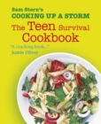 Cooking Up a Storm : The Teen Survival Cookbook - Book
