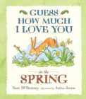 Guess How Much I Love You in the Spring - Book