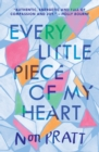 Every Little Piece of My Heart - Book