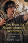 Tales from the Shadowhunter Academy - Book