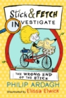 The Wrong End of the Stick: Stick and Fetch Investigate - Book