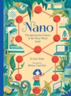 Nano: The Spectacular Science of the Very (Very) Small - Book