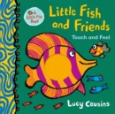 Little Fish and Friends: Touch and Feel - Book