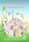 The Underhills: A Tooth Fairy Story - Book