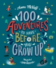 100 Adventures to Have Before You Grow Up - Book