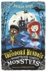 Theodora Hendrix and the Monstrous League of Monsters - Book
