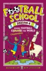 Football School Season 4: Where Football Explains the World - Book