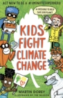 Kids Fight Climate Change: Act now to be a #2minutesuperhero - Book