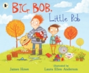 Big Bob, Little Bob - Book