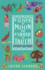 A Sliver of Moon and a Shard of Truth - Book