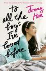 To All the Boys I've Loved Before - Book