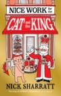 Nice Work for the Cat and the King - Book