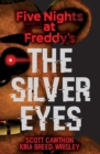 Five Nights at Freddy's : The Silver Eyes - eBook