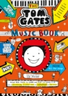 Tom Gates: The Music Book - Book