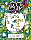 Tom Gates: DogZombies Rule (For now...) - Book