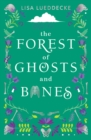 The Forest of Ghosts and Bones - Book