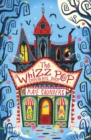 The Whizz Pop Chocolate Shop NE - Book