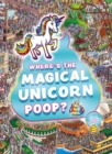 Where's the Magical Unicorn Poop? - Book