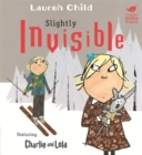 Charlie and Lola: Slightly Invisible - Book