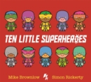Ten Little Superheroes - Book