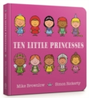 Ten Little Princesses Board Book - Book