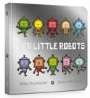 Ten Little Robots Board Book - Book