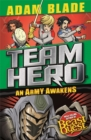 Team Hero: An Army Awakens : Series 4 Book 4 - Book