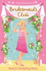 Bridesmaids Club: Beach Wedding Bliss : Book 1 - Book