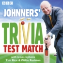Johnners' Trivia Test Match - eAudiobook