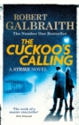 The Cuckoo's Calling : Cormoran Strike Book 1 - eBook