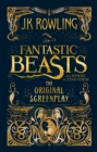 Fantastic Beasts and Where to Find Them : The Original Screenplay - Book