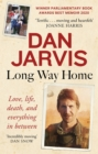 Long Way Home : Love, life, death, and everything in between - Book
