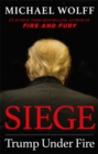 Siege : Trump Under Fire - Book