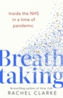 Breathtaking : Inside the NHS in a Time of Pandemic - Book