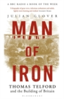Man of Iron : Thomas Telford and the Building of Britain - Book