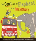 You Can't Call an Elephant in an Emergency - Book