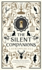 The Silent Companions : Winner of the WHSmith Thumping Good Read Award and an ITV Zoe Ball Book Club pick - Book