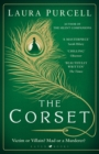 The Corset : The captivating new novel from the prize-winning author of The Silent Companions - Book