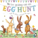 We're Going on an Egg Hunt : Board Book - Book