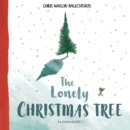 The Lonely Christmas Tree - Book
