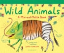 Wild Animals : A Mix-and-Match Book - Book