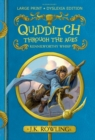 Quidditch Through the Ages : Large Print Dyslexia Edition - Book