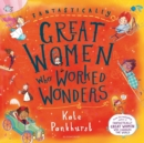 Fantastically Great Women Who Worked Wonders - Book