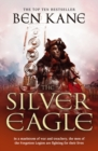 The Silver Eagle : (The Forgotten Legion Chronicles No. 2) - eBook