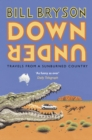 Down Under : Travels in a Sunburned Country - eBook